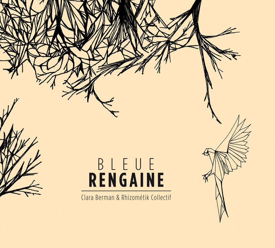 Bleue Rengaine ALBUM